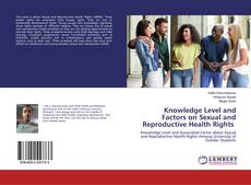 Copertina di Knowledge Level and Factors on Sexual and Reproductive Health Rights