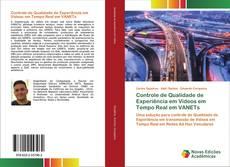 Bookcover of Controle de Qualidade de Experiência em Vídeos em Tempo Real em VANETs