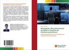 Bookcover of Navegação, Reconhecimento de Gesto e Controle de Interface pelo Kinect