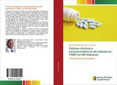 Buchcover von Fatores clínicos e socioeconômicos de adesão ao TARV no HR Vilankulo
