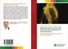 Bookcover of Segmentação em ultra-alta definição dos sistemas do Corpo Humano