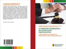 Borítókép a  A COMISSÃO PERMANENTE DE LEGISLAÇÃO PARTICIPATIVA - hoz