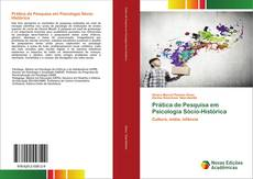 Bookcover of Prática de Pesquisa em Psicologia Sócio-Histórica