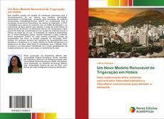 Bookcover of Um Novo Modelo Renovável de Trigeração em Hotéis