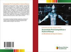 Copertina di Ansiedade Pré-Competitiva e Autoconfiança