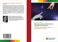 Bookcover of Uma discussão ética sobre a inteligência artificial