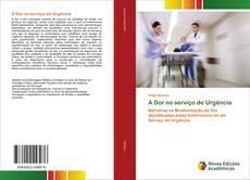 A Dor no serviço de Urgência kitap kapağı