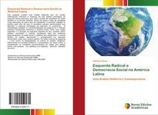 Обложка Esquerda Radical e Democracia Social na América Latina