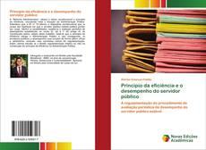 Bookcover of Princípio da eficiência e o desempenho do servidor público
