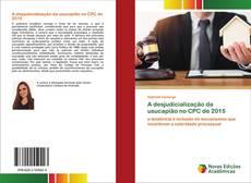 Обложка A desjudicialização da usucapião no CPC de 2015