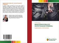 Borítókép a  MINISTÉRIO PÚBLICO, INVESTIGAÇÃO CRIMINAL - hoz