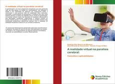 Borítókép a  A realidade virtual na paralisia cerebral: - hoz