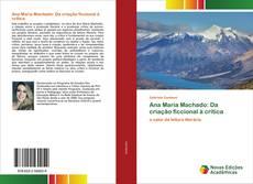 Ana Maria Machado: Da criação ficcional à crítica kitap kapağı