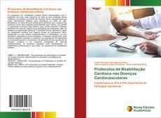 Buchcover von Protocolos de Reabilitação Cardíaca nas Doenças Cardiovasculares