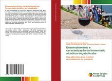 Обложка Desenvolvimento e caracterização de fermentado alcoólico de jabuticaba
