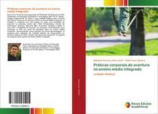 Bookcover of Práticas corporais de aventura no ensino médio integrado