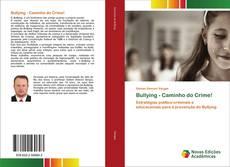 Capa do livro de Bullying - Caminho do Crime!