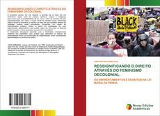 Обложка RESSIGNIFICANDO O DIREITO ATRAVÉS DO FEMINISMO DECOLONIAL