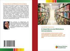 A importância da Biblioteca Universitária kitap kapağı