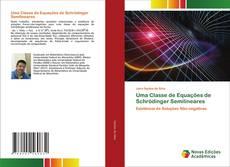 Capa do livro de Uma Classe de Equações de Schrödinger Semilineares