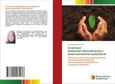 Capa do livro de A variável ambiental:internalizando o desenvolvimento sustentável