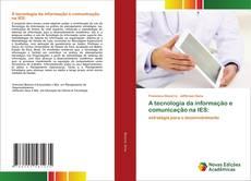 A tecnologia da informação e comunicação na IES: kitap kapağı