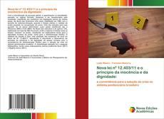 Nova lei nº 12.403/11 e o princípio da inocência e da dignidade: kitap kapağı