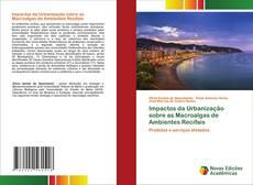Buchcover von Impactos da Urbanização sobre as Macroalgas de Ambientes Recifais