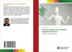 Copertina di Uso de modelos no conteúdo ligações químicas