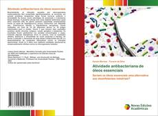 Capa do livro de Atividade antibacteriana de óleos essenciais