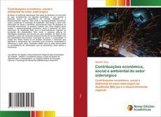 Capa do livro de Contribuições econômica, social e ambiental do setor siderúrgico
