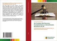 Bookcover of As Funções dos Deveres Fundamentais e a Constituição Brasileira de 88