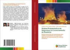 Capa do livro de Análise Probabilística de Segurança no Licenciamento de Reatores