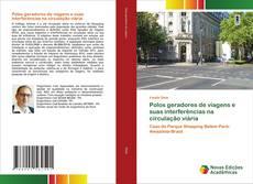 Buchcover von Polos geradores de viagens e suas interferências na circulação viária