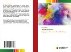 Capa do livro de A cor invisível