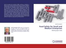 Bookcover of Food Safety for Small and Medium Enterprises