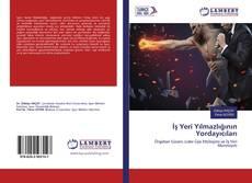 Bookcover of İş Yeri Yılmazlığının Yordayıcıları