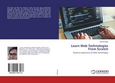 Portada del libro de Learn Web Technologies From Scratch