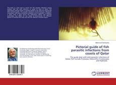 Bookcover of Pictorial guide of fish parasitic infections from coasts of Qatar