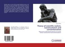Capa do livro de Theory of scientific realism, Constructivism and conventionalism