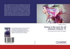 Portada del libro de Tantra is the cure for all diseases Volume 15