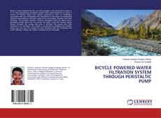 Couverture de BICYCLE POWERED WATER FILTRATION SYSTEM THROUGH PERISTALTIC PUMP