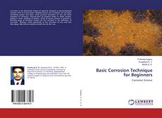 Bookcover of Basic Corrosion Technique for Beginners