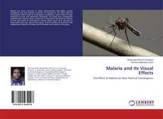 Обложка Malaria and Its Visual Effects