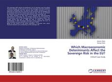 Bookcover of Which Macroeconomic Determinants Affect the Sovereign Risk in the EU?