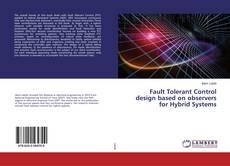 Borítókép a  Fault Tolerant Control design based on observers for Hybrid Systems - hoz