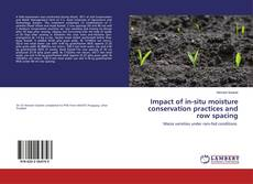 Borítókép a  Impact of in-situ moisture conservation practices and row spacing - hoz