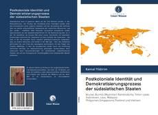 Buchcover von Postkoloniale Identität und Demokratisierungsprozess der südasiatischen Staaten