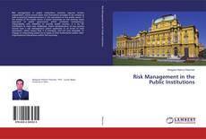 Borítókép a  Risk Management in the Public Institutions - hoz