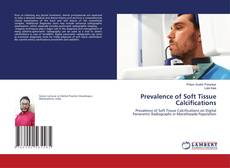 Bookcover of Prevalence of Soft Tissue Calcifications
